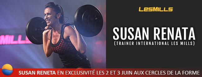 Susan Renata, Trainer Interantional LesMills, aux Cercles de la Forme