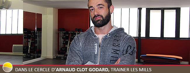 Interview Arnaud Clot Godard Trainer Fitness LesMills