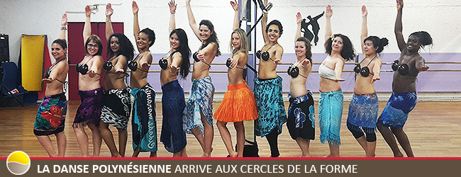 La danse Polynésienne arrive aux Cercles de la Forme