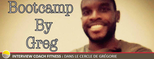 Interview Coach Fitness : Dans le Cercle de Grégorie.