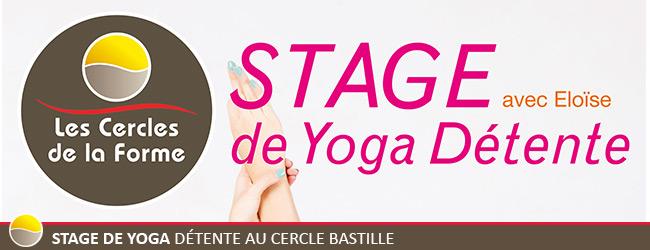 Stage de Yoga Détente au Cercle Bastille